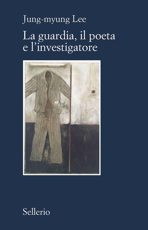 """Recensioni: """"La guardia, il poeta e l'investigatore"""""""